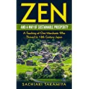 Zen and a Way of Sustainable Prosperity: A Teaching of Omi Merchants Who Thrived In 18th Century Japan