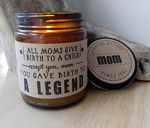 Funny Mothers Day Gift for Mom Birth to A Legend Funny Mom Gift for Mother Birthday Gift Mothers Day Card Candle Gift for Her Soy Candle