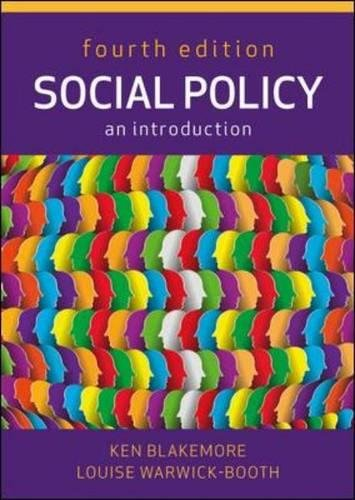Social Policy: An Introduction, Fourth Edition