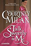 Talk Sweetly to Me: Volume 5 (The Brothers Sinister)