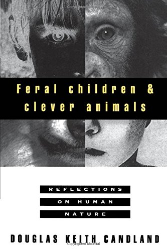 [Feral Children and Clever Animals: Reflections on Human Nature] (Hunter Wood Sign)