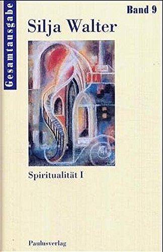 Gesamtausgabe   Gesamtausgabe  Spiritualität I