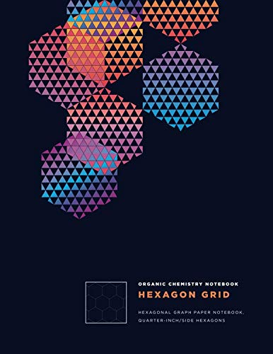 Organic Chemistry Notebook: : Draw handsome, impressive lab diagrams with hexagonal graph paper composition notebook • Dotted hex journal • 8.5x11 • 160 page faint ()