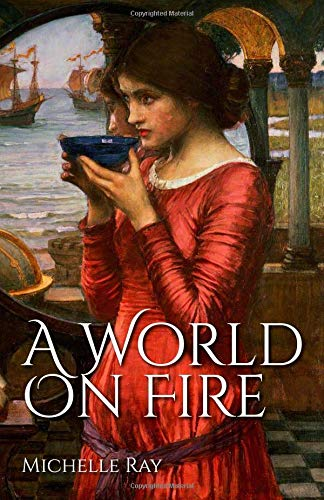 A World on Fire [Ray, Michelle] (Tapa Blanda)