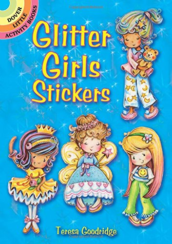 Glitter Girls Stickers (Dover Little Activity Books Stickers) - Precious Little Treasures