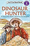 img - for Dinosaur Hunter (I Can Read Level 4) book / textbook / text book