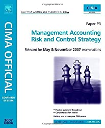 CIMA Learning System 2007 Management Accounting - Risk and Control Strategy (CIMA  Strategic Level 2008)