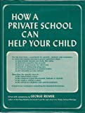 How a Private School Can Help Your Child, , 0809617900