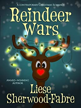 Reindeer Wars by [Sherwood-Fabre, Liese]