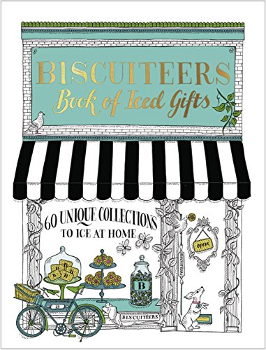 Biscuiteers Book of Iced Gifts by Biscuiteers