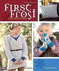 First Frost: Cozy Folk Knitting