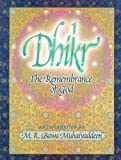 Dhikr: The Remembrance of God