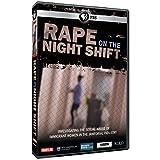 Frontline: Rape on the Night Shift