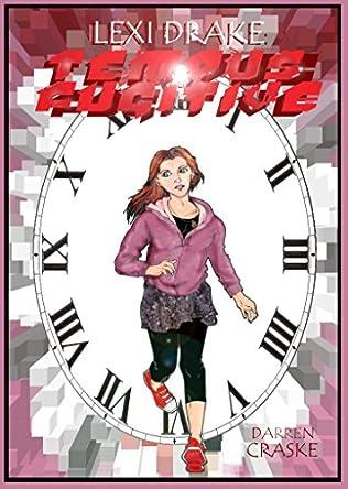 book cover of Lexi Drake: Tempus Fugitive