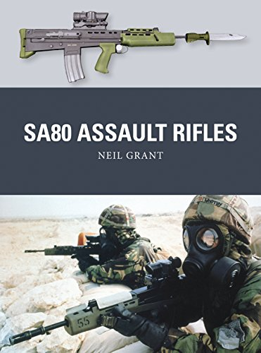 SA80 Assault Rifles (Weapon Book 49)