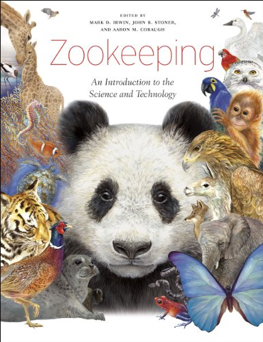 Zookeeping: An Introduction to the Science and Technology from University of Chicago Press