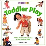 Toddler Play, Wendy S. Masi, 0760758972