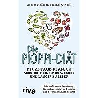 Die Pioppi-Diät: Der 21-Tage-Plan, um abzunehmen, fit zu werden und länger zu leben