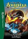 Les légendes d'Avantia, tome 4 : La forteresse maléfique par Blade