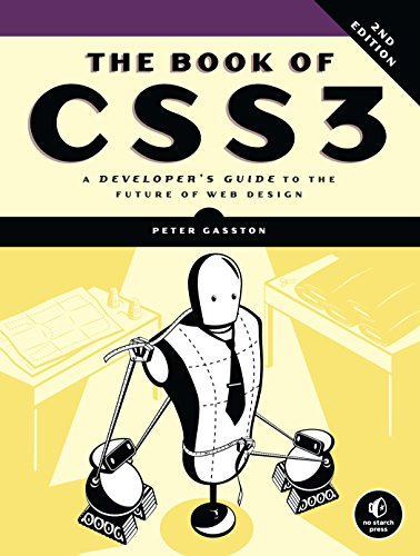 - The Book of CSS3, 2nd Edition: A Developer's Guide to the Future of Web Design