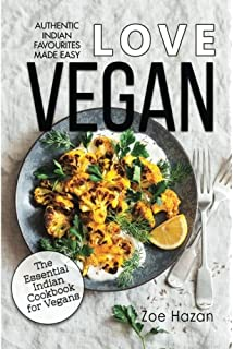 Vegan: The Essential Indian Cookbook for Vegans