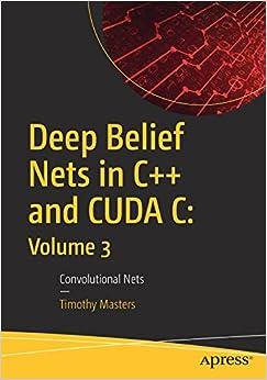 Deep Belief Nets In C++ And Cuda C: Volume 3: Convolutional Nets Descargar Epub Gratis
