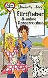 Flirtfieber & andere Katastrophen (Freche Mädchen – freche Bücher!, Band 50308)