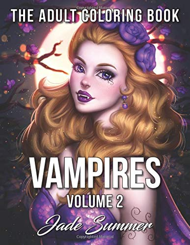 Vampires: An Adult Coloring Book with Sexy Vampire Women, Dark Fantasy Romance, and Haunting Gothic Scenes for…