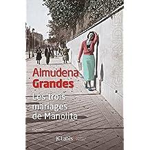TROIS MARIAGES DE MANOLITA (LES)