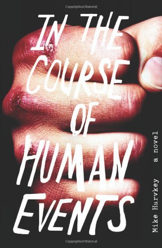 Read Online In the Course of Human Events: A Novel ebook