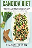 img - for candida diet: the ultimate candida diet program to clean your system by 21 day candida diet : including 70 candida diet recipes book / textbook / text book