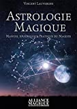 astrologie magique manuel d astrologie pratique du magiste french edition