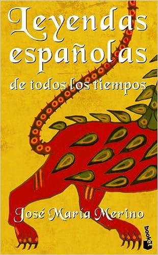 Leyendas españolas de todos los tiempos Fuera de colección: Amazon.es: Merino, José María: Libros