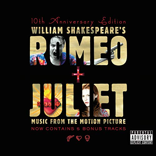 - Romeo & Juliet Soundtrack [Explicit]