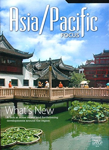 ASIA / PACIFIC FOCUS 2014 /ITINERARIES /COUNTRIES /HOTELS /TOURS++++ ebook
