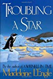 Troubling a Star: The Austin Family Chronicles, Book 5