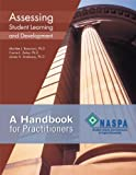 Assessing Student Learning and Development : A Handbook for Practitioners, Bresciani, Marilee J. and Zelna, Carrie L., 0931654327