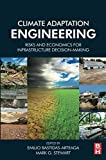 img - for Climate Adaptation Engineering: Risks and Economics for Infrastructure Decision-Making book / textbook / text book