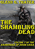 The Shambling Dead (Harbinger of Doom - Volume 7) (Harbinger of Doom series)