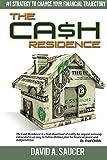 The CA$H Residence, David Saucer, 1502782715