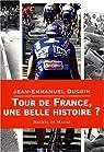Tour de France, une belle histoire ? par Ducoin