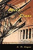 Wild Oats, L. D. Keyser, 0595001211