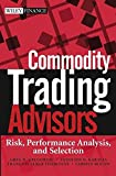 img - for Commodity Trading Advisors: Risk, Performance Analysis, and Selection (Wiley Finance) book / textbook / text book