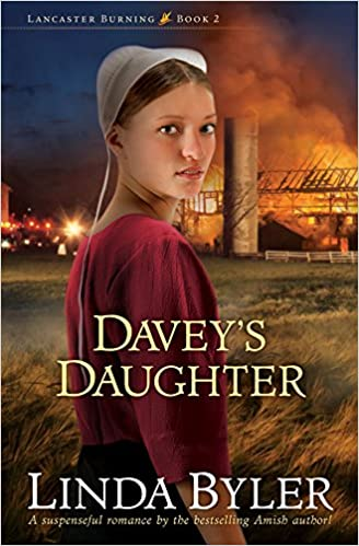 Davey's Daughter: A Suspenseful Romance By The Bestselling Amish Author! (Lancaster Burning)