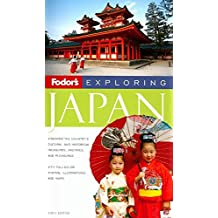 Fodor's Exploring Japan, 6th Edition