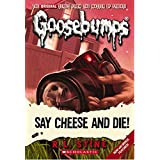 Say Cheese and Die! (Classic Goosebumps #8)