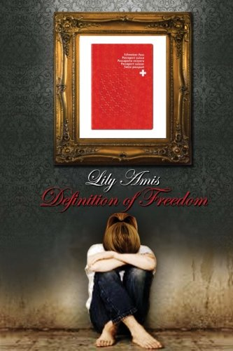 Book: Definition of Freedom by Lily Amis