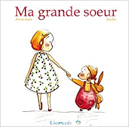Ma Grande Soeur English And French Edition Loyer Anne