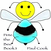 Pete the Bee, Book 3 | Paul Cook