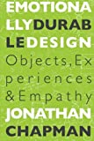 img - for Emotionally Durable Design: Objects, Experiences and Empathy book / textbook / text book